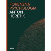Anton Heretik – Forenzná psychológia recenzia