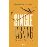 Devora Zackova – Singletasking – Ako stihnúť viac za kratší čas recenzia