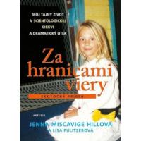 Jenna Miscavige Hill – Za hranicami viery recenzia