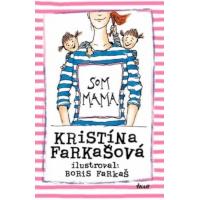 Kristína Tormová – Som mama, Stále som mama, Budem mama recenzia