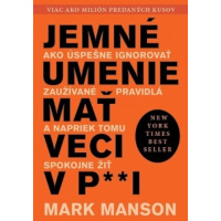 Mark Manson - umenie mat v pazi recenzia