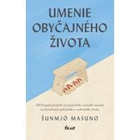 Masuno Shunmyo – Umenie obyčajného života recenzia