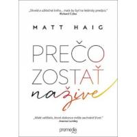 Matt Haig – Prečo zostať nažive recenzia
