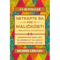 Richard Carlson – Netrápte sa pre maličkosti recenzia