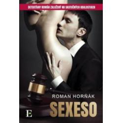 Roman Horňák – Sexeso recenzia