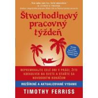 Timothy Ferriss – Štvorhodinový pracovný týždeň recenzia